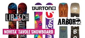 Tavole da Snowboard - Novità 2017